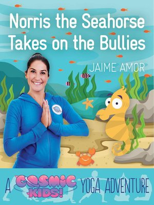 cover image of Norris the Seahorse Takes on the Bullies