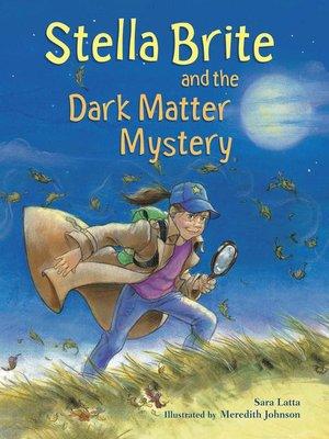 cover image of Stella Brite & the Dark Matter