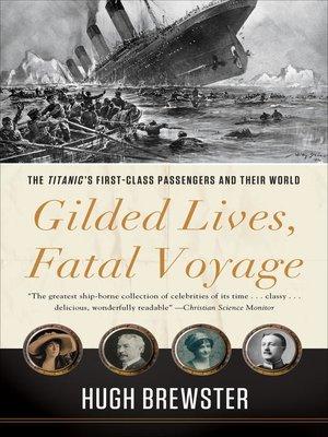 cover image of Gilded Lives, Fatal Voyage