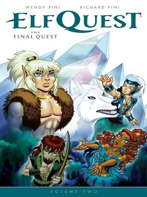 cover image of Elfquest: The Final Quest (2014), Volume 2
