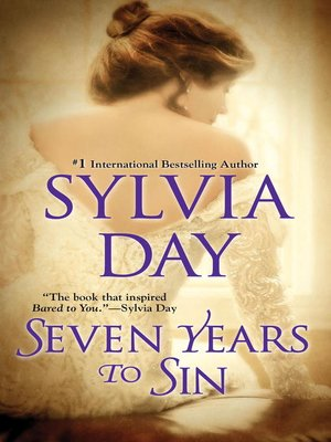 Sylvia day overdrive rakuten overdrive ebooks audiobooks and sylvia day author 2005 cover image of seven years to sin fandeluxe Images