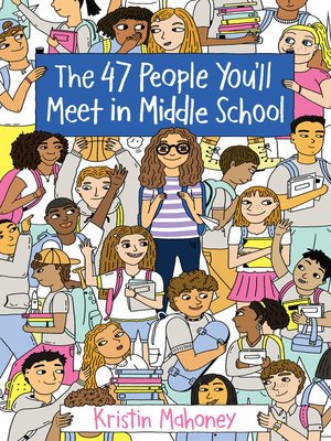 cover image of The 47 People You'll Meet in Middle School