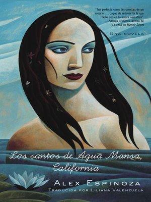 cover image of Los santos de Agua Mansa, California