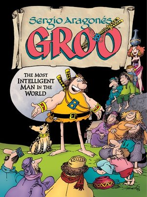 cover image of Groo: The Most Intelligent Man in the World