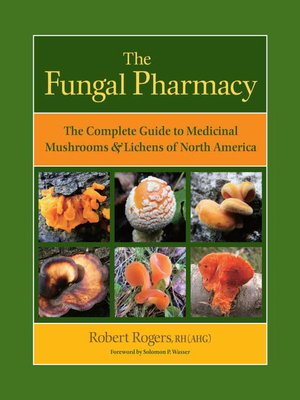 cover image of The Fungal Pharmacy