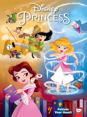 cover image of Disney Princess: Follow Your Heart