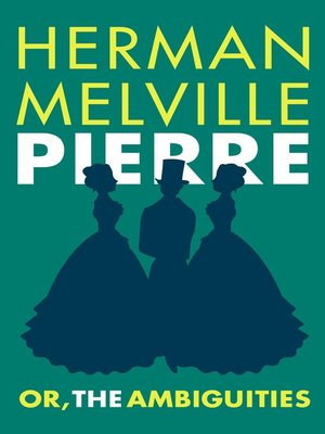 cover image of Pierre; or, the Ambiguities