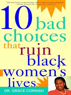 cover image of 10 Bad Choices That Ruin Black Women's Lives