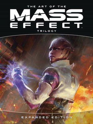 cover image of The Art of the Mass Effect Trilogy