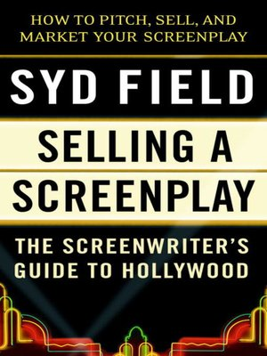 cover image of Selling a Screenplay