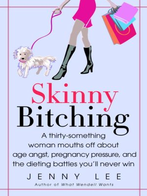 cover image of Skinny Bitching