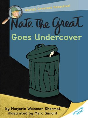 cover image of Nate the Great Goes Undercover