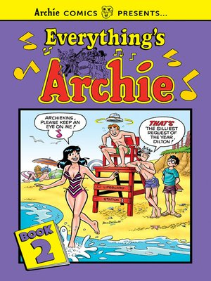 cover image of Everything's Archie Volume 2
