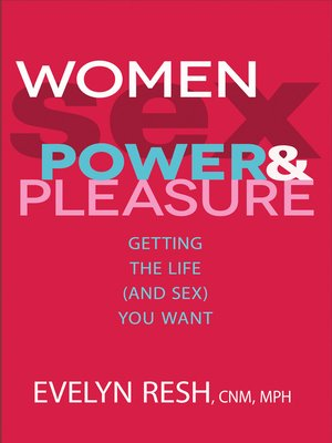 cover image of Women, Sex, Power, and Pleasure