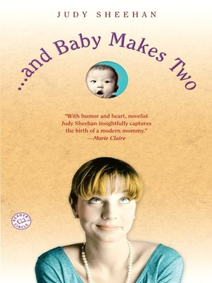 cover image of . . . and Baby Makes Two