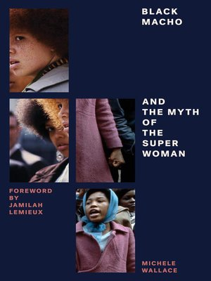 cover image of Black Macho and the Myth of the Superwoman