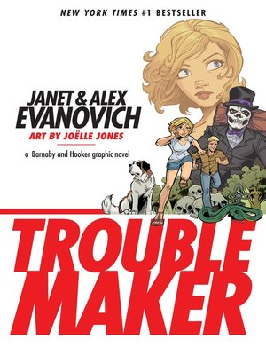 cover image of Troublemaker: A Barnaby and Hooker Graphic Novel