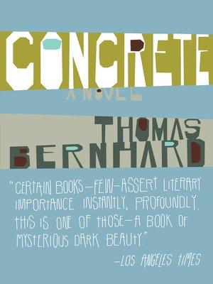 Thomas bernhard overdrive rakuten overdrive ebooks concrete fandeluxe Gallery
