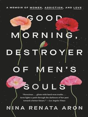 cover image of Good Morning, Destroyer of Men's Souls