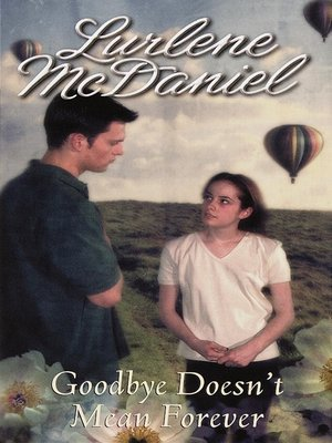cover image of Goodbye Doesn't Mean Forever