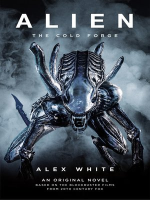 cover image of Alien: The Cold Forge
