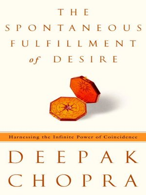 cover image of The Spontaneous Fulfillment of Desire