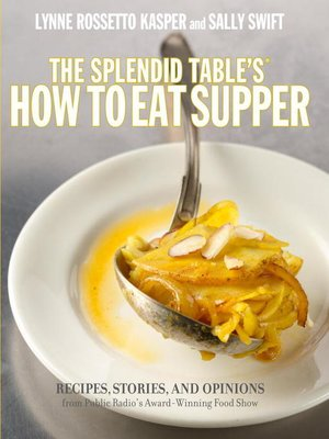cover image of The Splendid Table's How to Eat Supper