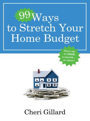 cover image of 99 Ways to Stretch Your Home Budget