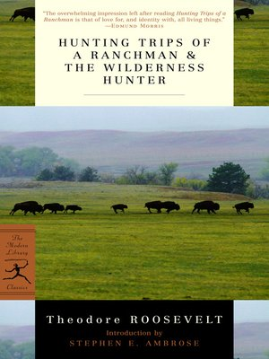 cover image of Hunting Trips of a Ranchman & The Wilderness Hunter
