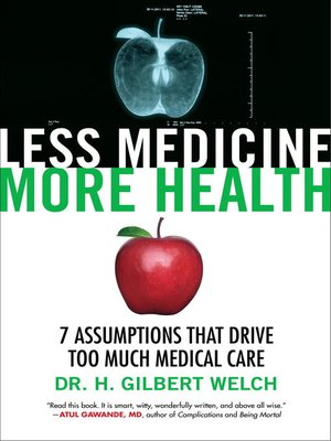 cover image of Less Medicine, More Health