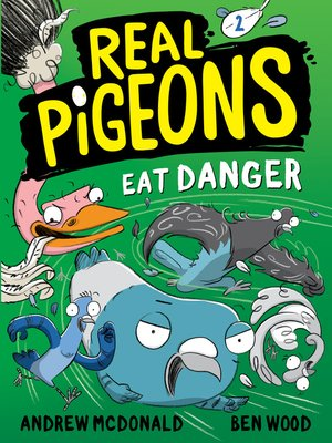 cover image of Real Pigeons Eat Danger (Book 2)
