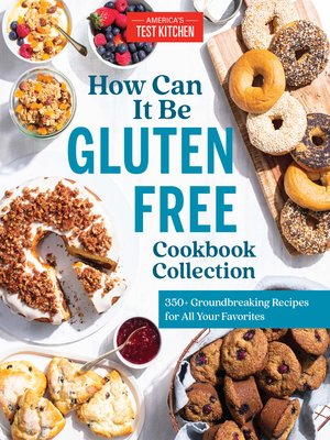 cover image of How Can It Be Gluten Free Cookbook Collection