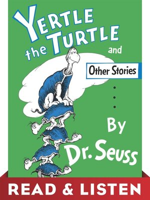 cover image of Yertle the Turtle and Other Stories
