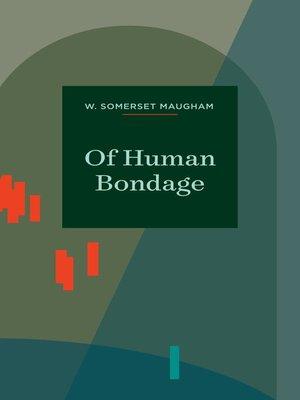 cover image of Of Human Bondage