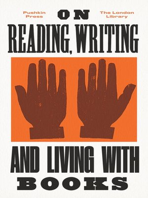 cover image of On Reading, Writing and Living with Books