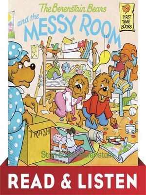 cover image of The Berenstain Bears and the Messy Room