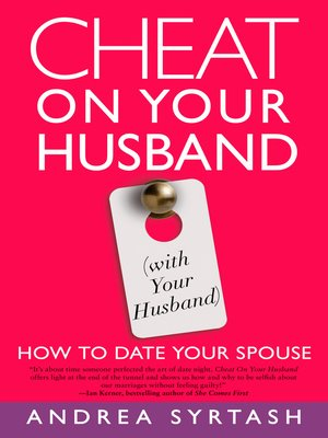 cover image of Cheat On Your Husband (with Your Husband)