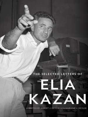 cover image of The Selected Letters of Elia Kazan