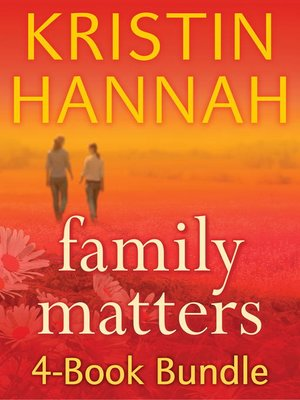 cover image of Kristin Hannah's Family Matters 4-Book Bundle