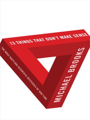 cover image of 13 Things That Don't Make Sense