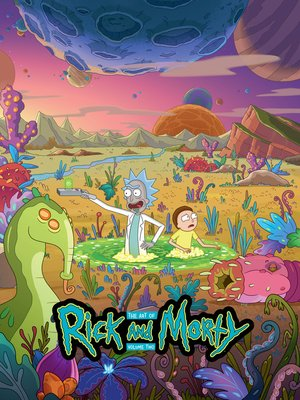 cover image of The Art of Rick and Morty Volume 2