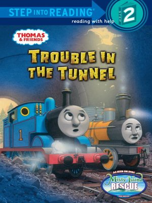 cover image of Trouble in the Tunnel (Thomas & Friends)