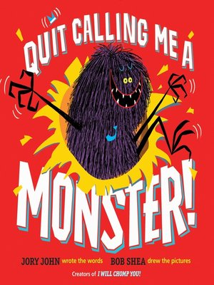 cover image of Quit Calling Me a Monster!
