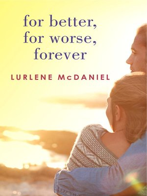 cover image of For Better, For Worse, Forever