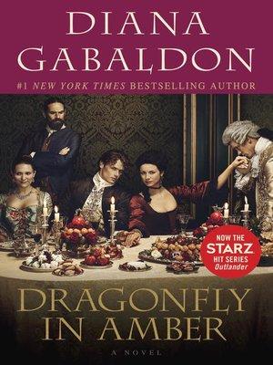 Dragonfly In Amber By Diana Gabaldon Overdrive Rakuten Overdrive