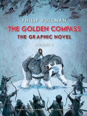 cover image of The Golden Compass Graphic Novel, Volume 2