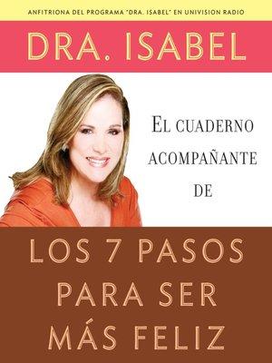 cover image of El cuaderno acompanante de los 7 pasos para ser mas feliz