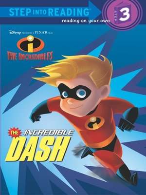 cover image of The Incredible Dash (Disney/Pixar the Incredibles)