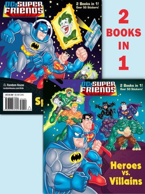 cover image of Heroes vs. Villains/Space Chase! (DC Super Friends)