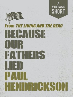 cover image of Because Our Fathers Lied